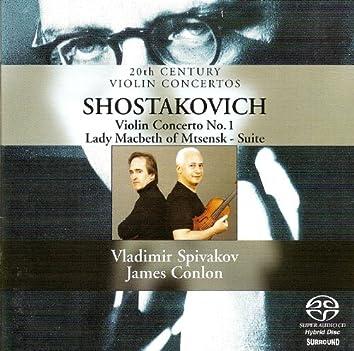 Shostakovich, D.: Violin Concerto No. 1 / Lady Macbeth of the Mtsensk District