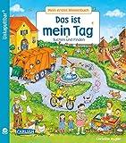 Unkaputtbar: Mein erstes Wimmelbuch: Das ist mein Tag: Ein Wimmelbuch für Kinder ab 2 Jahren