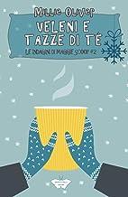 Veleni e Tazze di Tè: Le indagini di Maggie Scoop #2 (Collana Segreti in giallo) (Italian Edition)