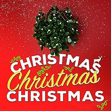 Christmas Christmas Christmas!