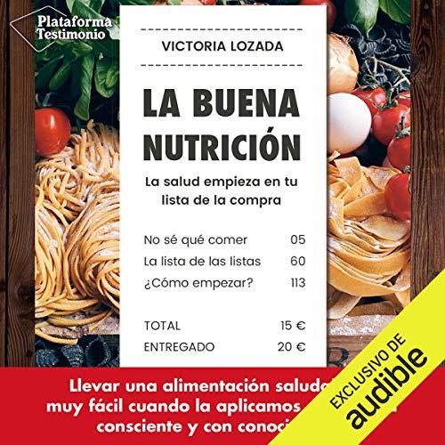 La buena nutrición [Good Nutrition] audiobook cover art