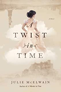 A Twist in Time: A Kendra Donovan Mystery
