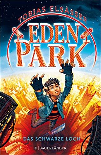Eden Park – Das schwarze Loch (German Edition)