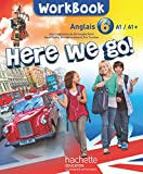 Here we go! anglais 6e - Workbook - Edition 2014