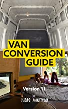 The Van Conversion Guide - 11th Edition : UK & Europe Version (English Edition)