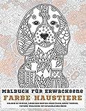 Farbe Haustiere - Malbuch für Erwachsene - Golden Retriever, American Bobtail Shorthair, Cairn Terrier, Toybob, englische Toy Spaniels und mehr (German Edition)