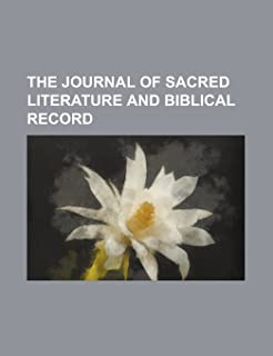 The Journal of Sacred Literature and Biblical Record (Volume 10)