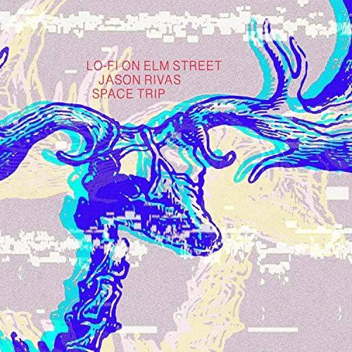 Lo-Fi on Elm Street & Jason Rivas