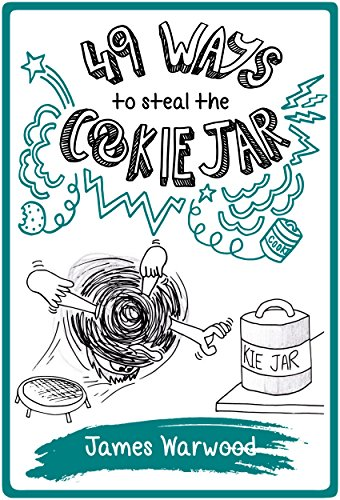 49 Ways to Steal the Cookie Jar (The 49... Series Book 2) (English Edition)