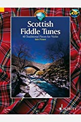 SCOTTISH FIDDLE TUNES 60 TRADITIONAL PIECES FOR VIOLIN BOOK AND CD Paperback