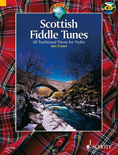Scottish Fiddle Tunes: 60 Traditional Pieces for Violin (Schott World Music)
