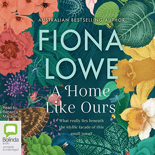 A Home Like Ours Audiobook By Fiona Lowe cover art