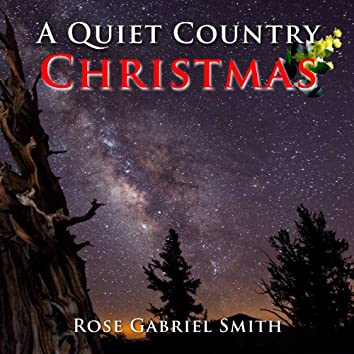 A Quiet Country Christmas