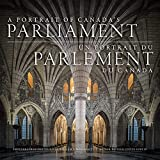 A Portrait of Canada's Parliament (English Edition)
