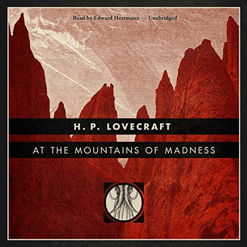 At the Mountains of Madness [Blackstone Edition] cover art