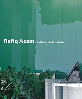 Rafiq Azam Architecture for Green Living