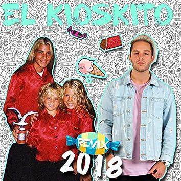El Kioskito (Remix 2018)