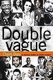 Double Vague: Le nouveau souffle du cinéma français (DOC)
