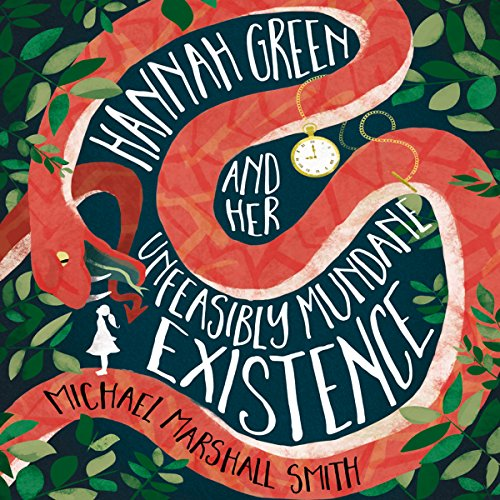 Hannah Green and Her Unfeasibly Mundane Existence audiobook cover art