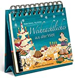 Weihnachtliches aus aller Welt: Ein Rezept-Adventskalender