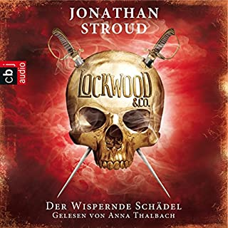 Der Wispernde Schädel (Lockwood & Co. 2) cover art