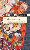 Todeswalzer: Ein Roman aus dem alten Wien
