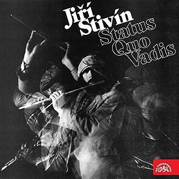 Status Quo Vadis (feat. Michal Pavlíček, Vojtěch Havel, Klaudius Kryšpín, Iva Bittová)