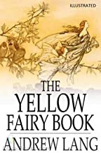 The Yellow Fairy Book Illustrated