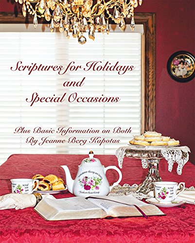 Scriptures for Holidays and Special Occasions: Plus Basic Information on Both (English Edition)
