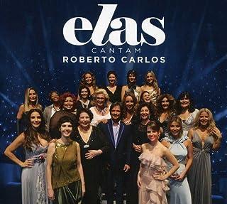 Elas Cantam Roberto [CD]