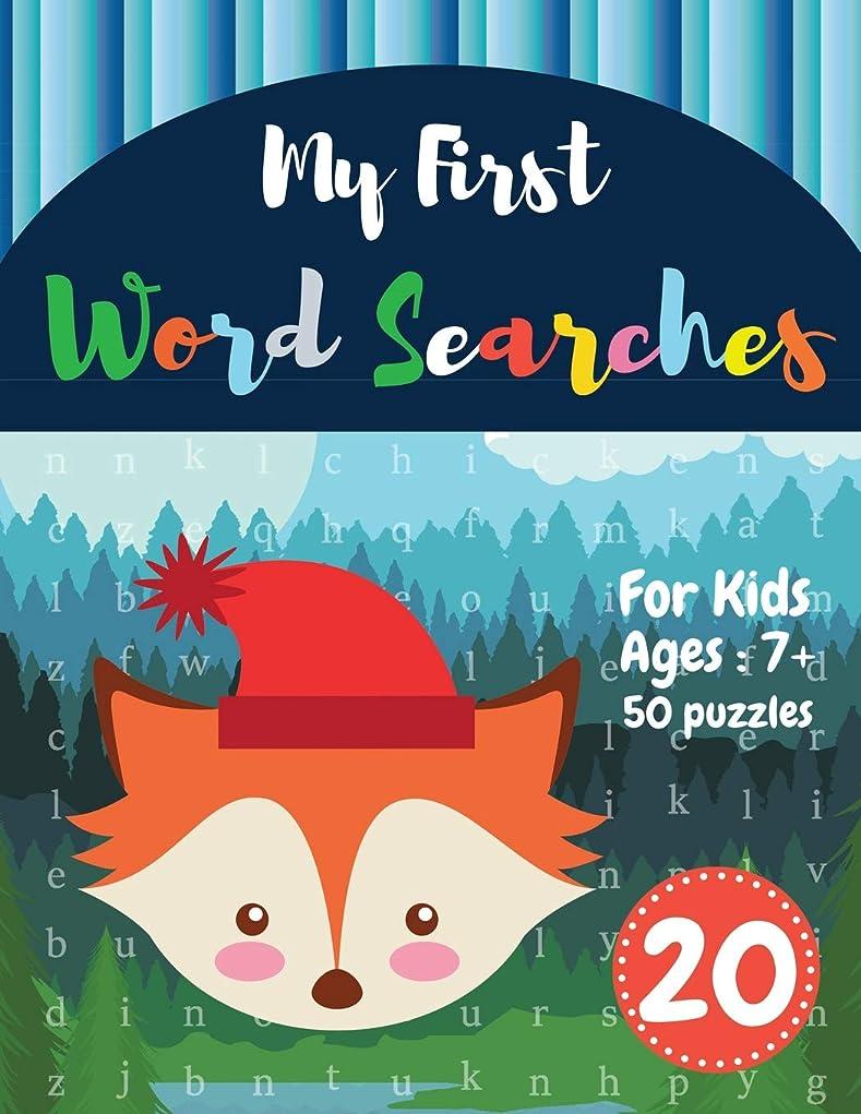 かんがい急性もしMy First Word Searches: 50 Large Print Word Search Puzzles : Wordsearch kids activity workbooks | Ages 7 8 9+ fox design(Vol.20) (Kids word search books)
