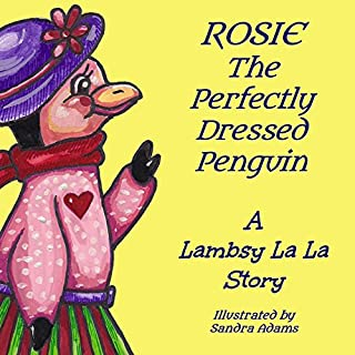 Rosie The Perfectly Dressed Penguin  audiobook cover art