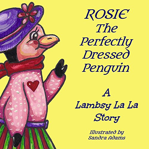 Rosie The Perfectly Dressed Penguin  cover art