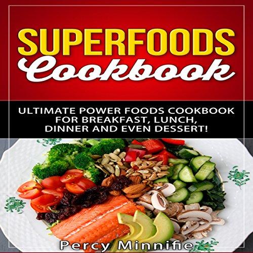 Superfoods Cookbook audiobook cover art