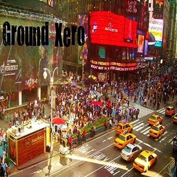 Ground Xero