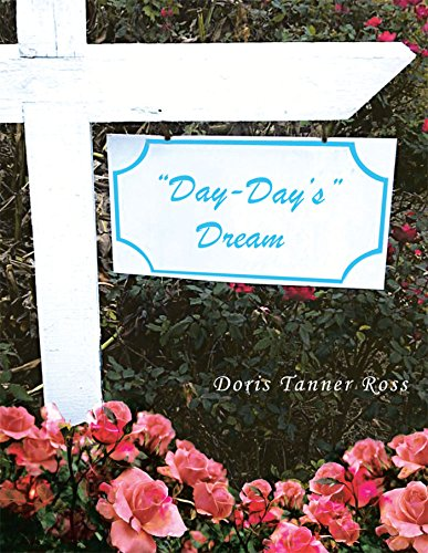 Day-Day's Dream (English Edition)