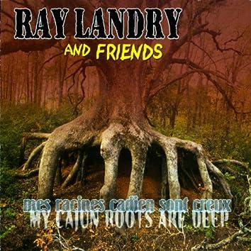 Mes racines Cadien sont creux (My Cajun Roots Are Deep)