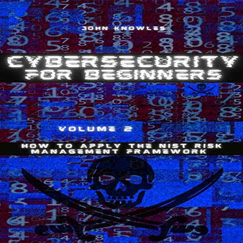 Cybersecurity for Beginners Audiobook By John Knowles cover art