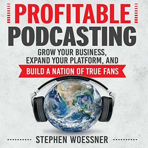 Profitable Podcasting audiobook cover art