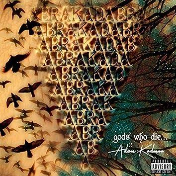 Gods Who Die