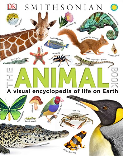 Compare Textbook Prices for The Animal Book: A Visual Encyclopedia of Life on Earth Illustrated Edition ISBN 9781465414571 by Burnie, David,Smithsonian Institution