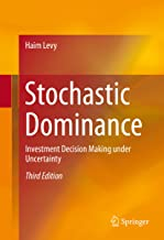 Stochastic Dominance: Investment Decision Making under Uncertainty