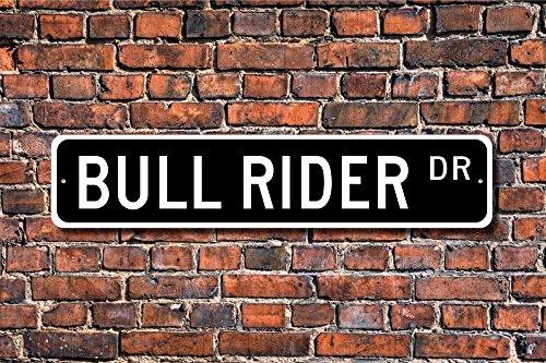 qidushop Bullrider Bull Rider Geschenk Bullrider Bullrider Schild Bullrider Decor Rodeo Rodeo teilnehmender Rodeo Deko Straßenschild Neuheit Metall Aluminium Schild für Herren Home Decor