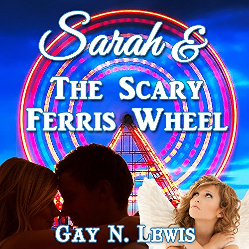 Sarah and the Scary Ferris Wheel audiobook cover art