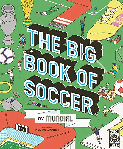 The Big Book of Soccer by MUNDIAL (English Edition)
