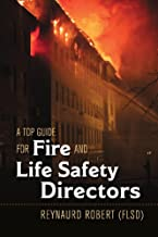 A Top Guide for Fire and Life Safety Directors
