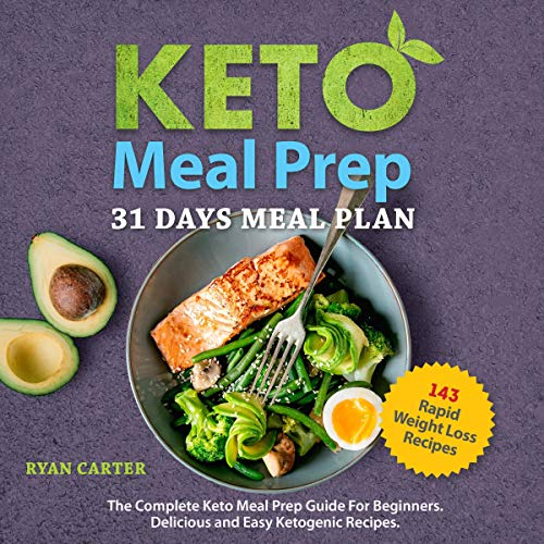 Keto Meal Prep: 31 Days Meal Plan cover art
