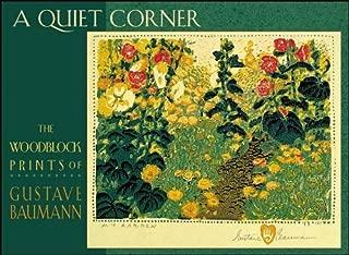 Gustave Baumann: Boxed Notecards(a Quiet Corner) (2006-01-01)