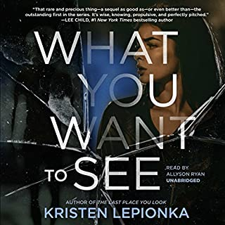 What You Want to See     The Roxane Weary Mysteries, Book 2              Written by:                                                                                                                                 Kristen Lepionka                               Narrated by:                                                                                                                                 Allyson Ryan                      Length: 8 hrs and 59 mins     Not rated yet     Overall 0.0