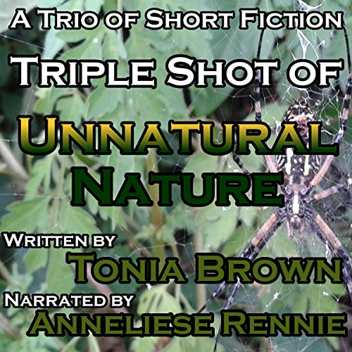 Triple Shot of Unnatural Nature audiobook cover art